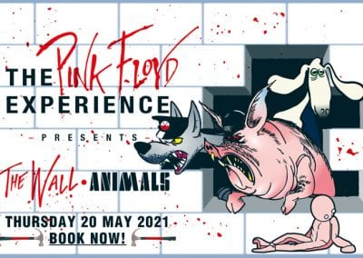 Pink Floyd Experience presents Animals/The Wall – 20 May 2021